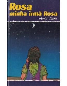 Rosa, Minha Irmã Rosa | de Alice Vieira