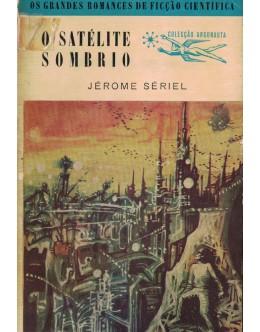O Satélite Sombrio | de Jérome Sériel