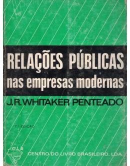 Relações Públicas nas Empresas Modernas | de José Roberto Whitaker Penteado