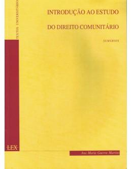 Introdução ao Estudo do Direito Comunitário | de Ana Maria Guerra Martins
