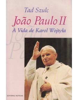 João Paulo II - A Vida de Karol Wojtyla | de Tad Szulc