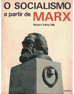 O Socialismo a Partir de Marx | de Robert Kilroy-Silk