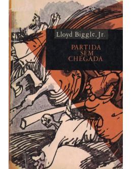 Partida Sem Chegada | de Lloyd Biggle, Jr.