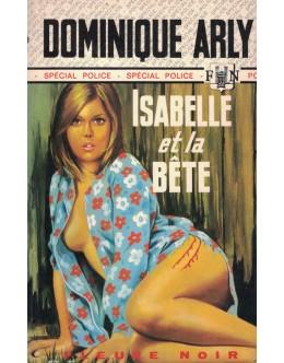Isabelle et la Bête | de Dominique Arly