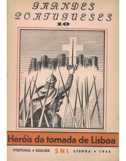 Grandes Portugueses - N.º 10 - Heróis da Tomada de Lisboa