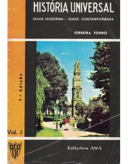 História Universal - Volume 3 | de Ferreira Torres