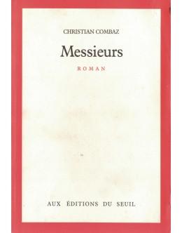 Messieurs | de Christian Combaz