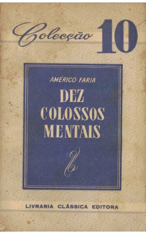 Dez Colossos Mentais   de Américo Faria