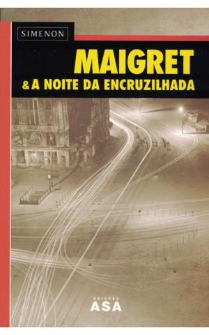 Maigret & A Noite da Encruzilhada | de Georges Simenon
