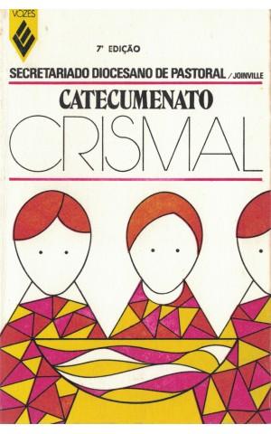 Catecumenato Crismal | de Secretariado Diocesano de Pastoral (Joinville)