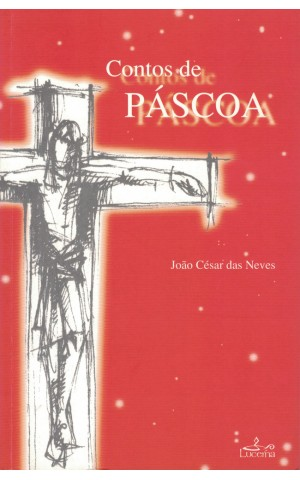 Contos de Páscoa | de João César das Neves
