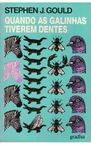 Quando as Galinhas Tiverem Dentes | de Stephen J. Gould