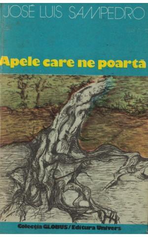 Apele Care Ne Poartă | de José Luis Sampedro