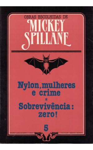 Nylon, Mulheres e Crime / Sobrevivência: Zero!   de Mickey Spillane