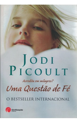Uma Questão de Fé | de Jodi Picoult