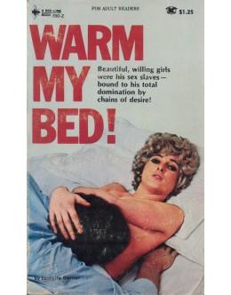 Warm My Bed! | de Laurette Garner