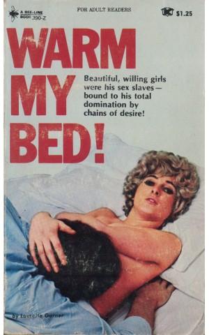 Warm My Bed!   de Laurette Garner