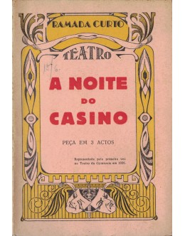 A Noite do Casino | de Ramada Curto