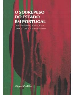 O Sobrepeso do Estado em Portugal | de Miguel Cadilhe