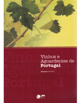 Vinhos e Aguardentes de Portugal - Anuário 99/2000