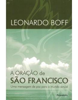 A Oração de São Francisco | de Leonardo Boff