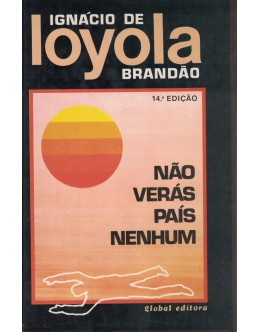 Não Verás País Nenhum | de Ignácio de Loyola Brandão