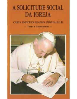 A Solicitude Social da Igreja | de João Paulo II