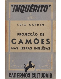 Projecção de Camões nas Letras Inglêsas | de Luiz Cardim