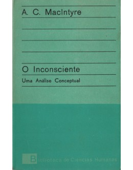 O Inconsciente | de A. C. MacIntyre
