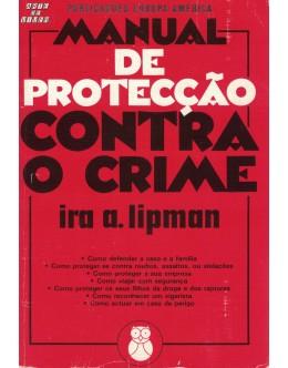 Manual de Protecção Contra o Crime | de Ira A. Lipman