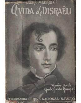 A Vida de Disraëli | de André Maurois