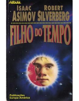 Filho do Tempo | de Isaac Asimov e Robert Silverberg