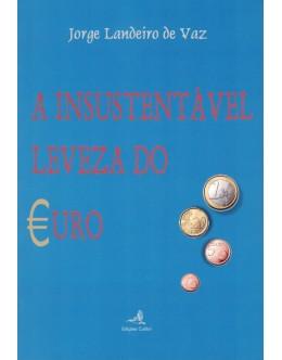 A Insustentável Leveza do Euro | de Jorge Landeiro de Vaz