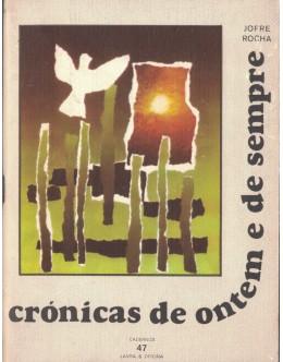Crónicas de Ontem e de Sempre | de Jofre Rocha