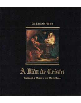 A Vida de Cristo - Colecção Museu de Medalhas | de Catherine Schurmann