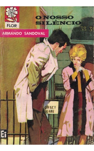 O Nosso Silêncio   de Armando Sandoval