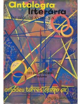 Antologia Literária dos Séculos XVIII e XIX   de Amadeu Torres (Castro Gil)