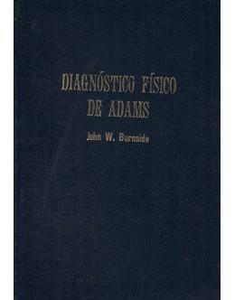 Diagnóstico Físico de Adams   de John W. Burnside