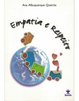 Empatia e Respeito   de Ana Albuquerque Queirós
