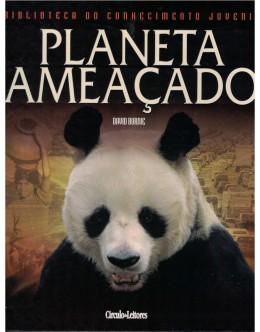Planeta Ameaçado   de David Burnie