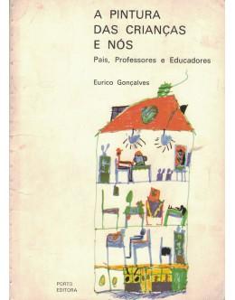 A Pintura das Crianças e Nós   de Eurico Gonçalves