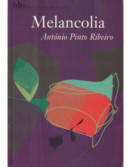 Melancolia   de António Pinto Ribeiro