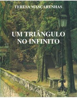 Um Triângulo no Infinito   de Teresa Mascarenhas