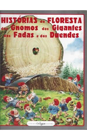 Histórias da Floresta dos Gnomos dos Gigantes das Fadas e dos Duendes |de Tony Wolf