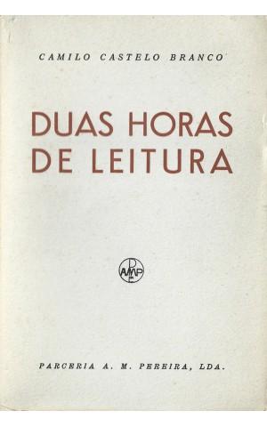 Duas Horas de Leitura   de Camilo Castelo Branco