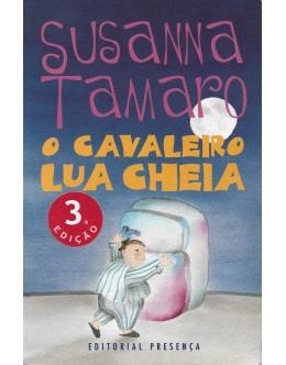 O Cavaleiro Lua Cheia | de Susanna Tamaro