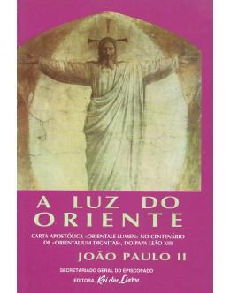A Luz do Oriente | de João Paulo II