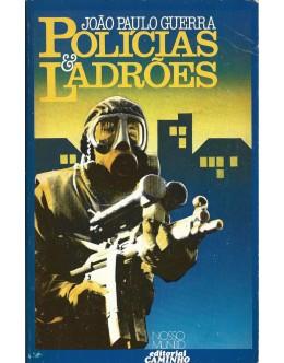 Polícias & Ladrões | de João Paulo Guerra