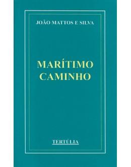 Marítimo Caminho | de João Mattos e Silva