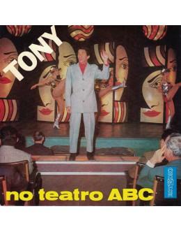Tony de Matos | de Tony no Teatro ABC [EP]